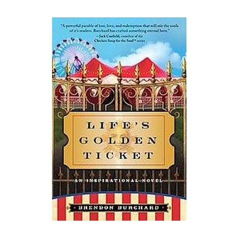 Life's Golden Ticket (Paperback)