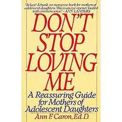 """Don't Stop Loving Me"" (Reprint) (Paperback)"