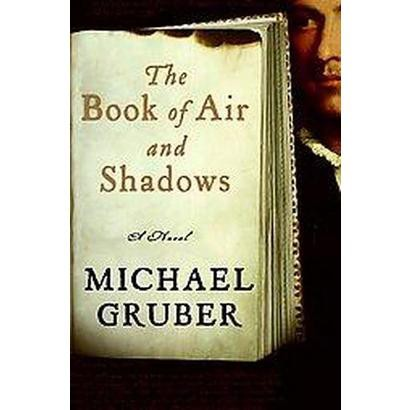 The Book of Air and Shadows (Hardcover)