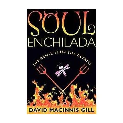 Soul Enchilada (Hardcover)