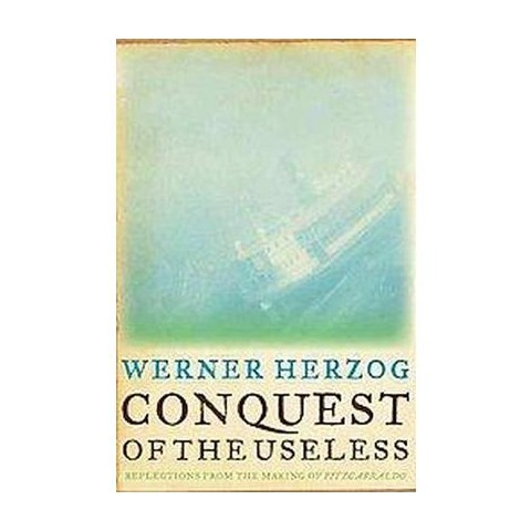 Conquest of the Useless (Hardcover)