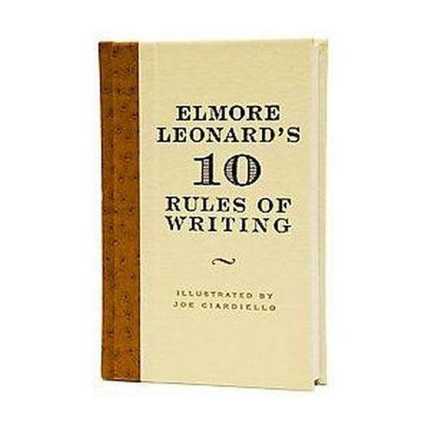 Elmore Leonard's 10 Rules of Writing (Hardcover)