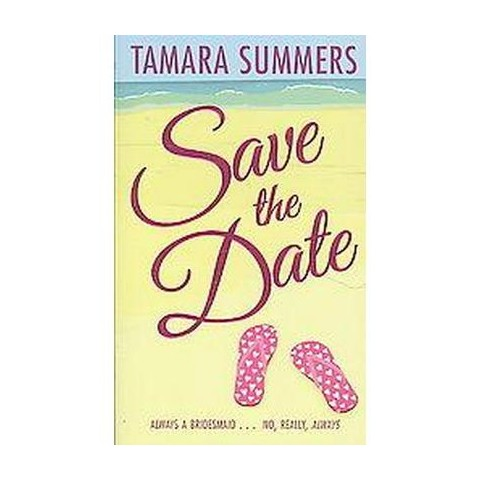 Save the Date (Paperback)