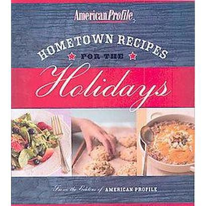Hometown Recipes for the Holidays (Paperback)