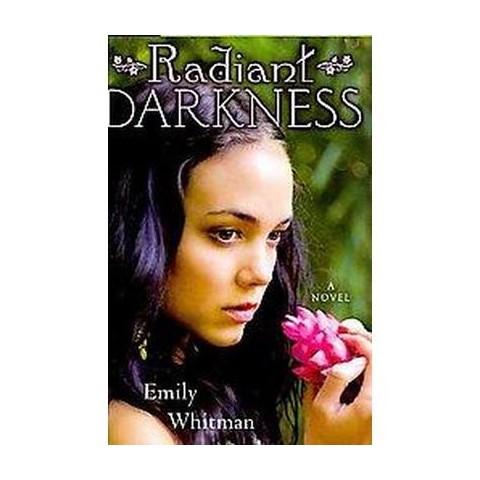 Radiant Darkness (Hardcover)