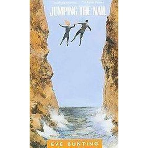 Jumping the Nail (Reprint) (Paperback)
