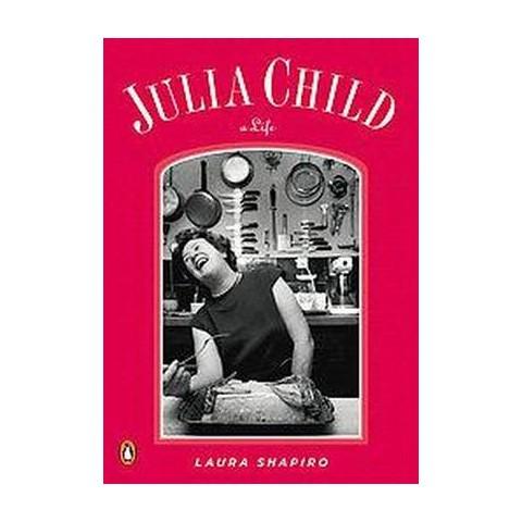 Julia Child (Reprint) (Paperback)