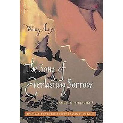 The Song of Everlasting Sorrow (Hardcover)