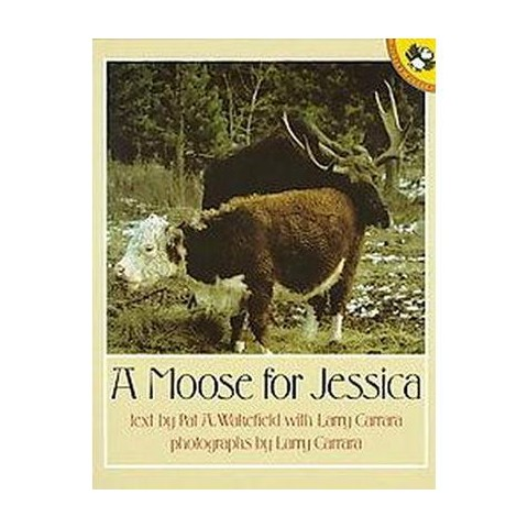 A Moose for Jessica (Reissue) (Paperback)