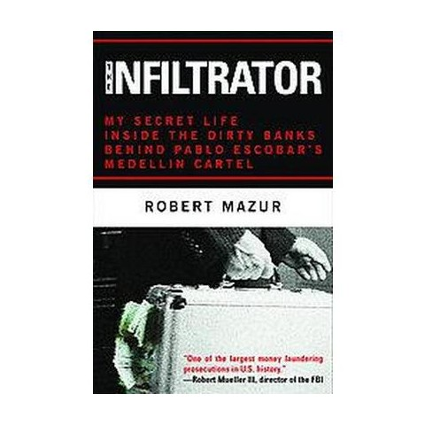 The Infiltrator (Hardcover)