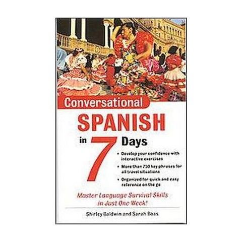 Conversational Spanish in 7 Days ( Conversational Languages in 7 Days) (Mixed media product)