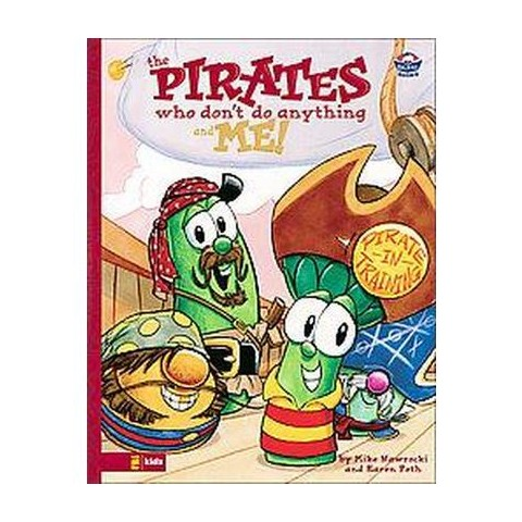 The Pirates Who Don't do Anything and Me! (Hardcover)