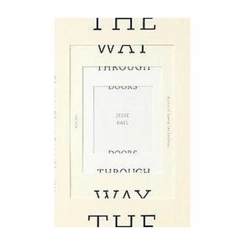 The Way Through Doors (Original) (Paperback)