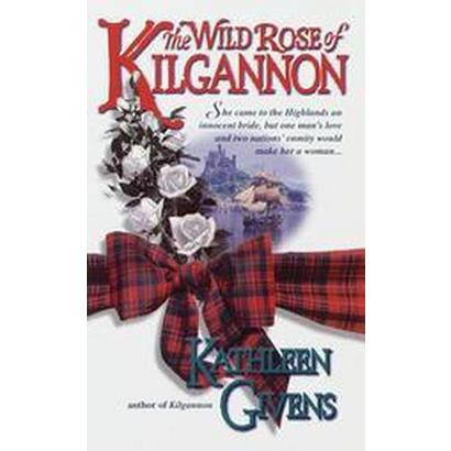 The Wild Rose of Kilgannon (Paperback)