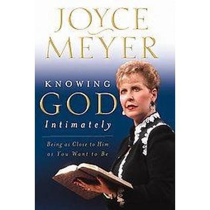 Knowing God Intimately (Hardcover)