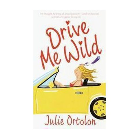 Drive Me Wild (Reissue) (Paperback)