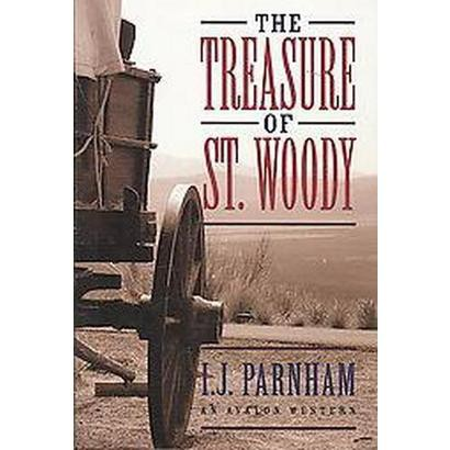 The Treasure of St. Woody (Hardcover)