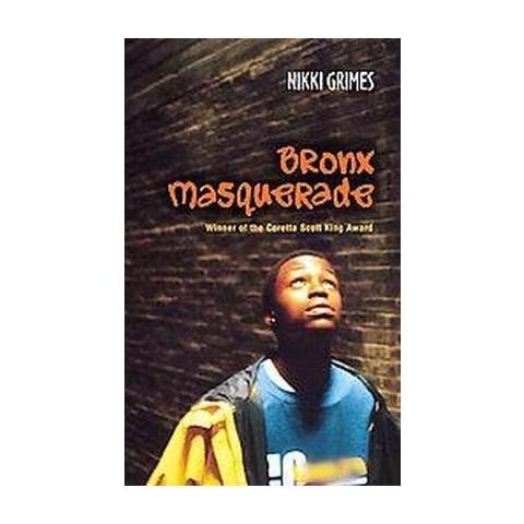 Bronx Masquerade (Reprint) (Paperback)