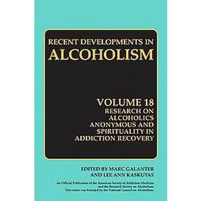Recent Developments in Alcoholism (18) (Hardcover)