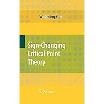 Sign-Changing Critical Point Theory (Hardcover)