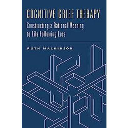 Cognitive Grief Therapy (Hardcover)