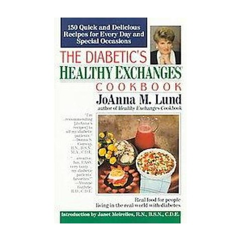 The Diabetic's Healthy Exchanges Cookbook (Paperback)