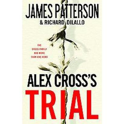 Alex Cross's Trial (Hardcover)