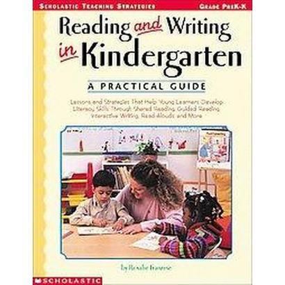 Reading and Writing in Kindergarten (Paperback)
