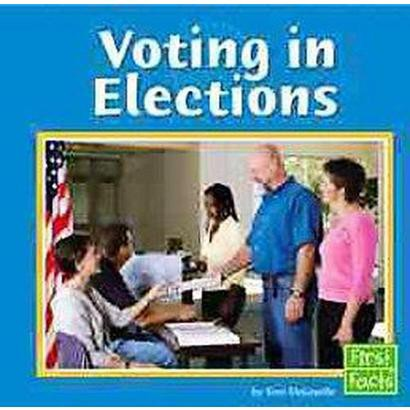 Voting In Elections (Hardcover)