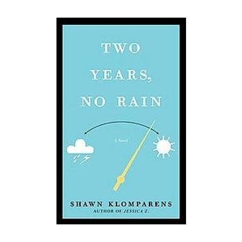 Two Years, No Rain (Paperback)
