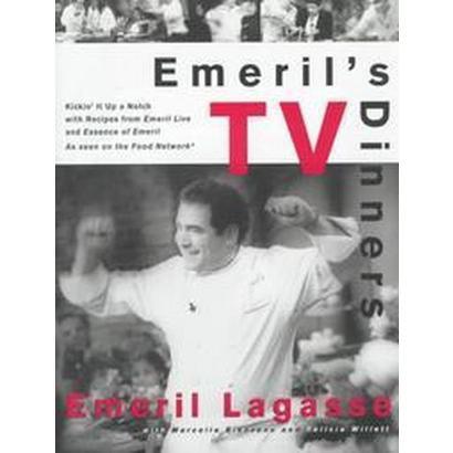 Emeril's TV Dinners (Hardcover)