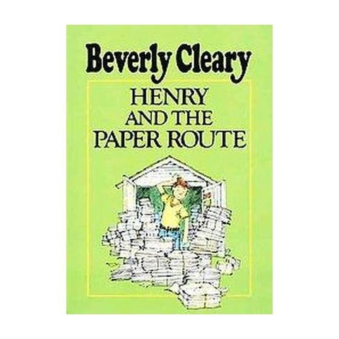 Henry and the Paper Route (Hardcover)