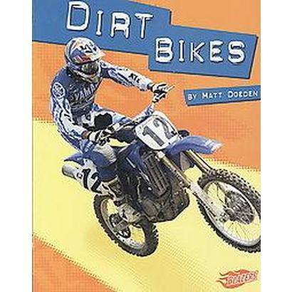 Dirt Bikes (Paperback)