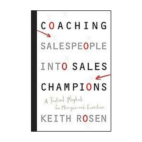 Coaching Salespeople into Sales Champions (Hardcover)
