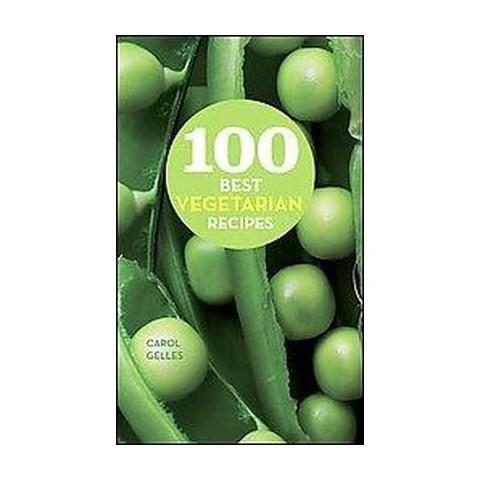 100 Best Vegetarian Recipes (Hardcover)