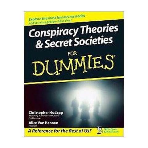 Conspiracy Theories & Secret Societies For Dummies (Paperback)