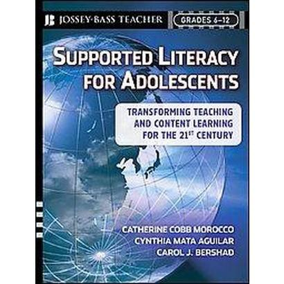 Supported Literacy for Adolescents (Paperback)