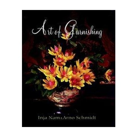 Art of Garnishing (Hardcover)