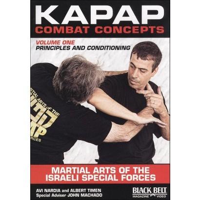 Kapap Combat Concepts, Vol. 1: Principles and Conditioning