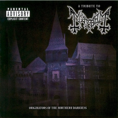 A Tribute to Mayhem: Originators of the Northern Darkness [Explicit Lyrics]