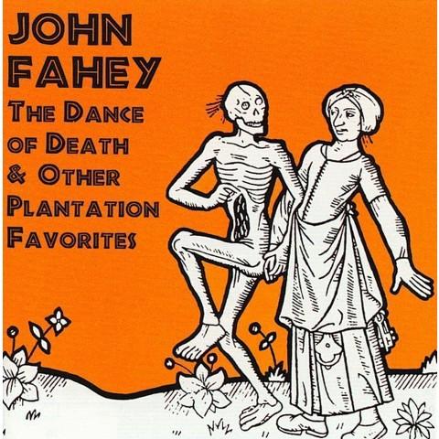 The Dance of Death & Other Plantation Favorites
