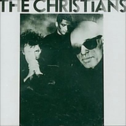 The Christians (Bonus Tracks)