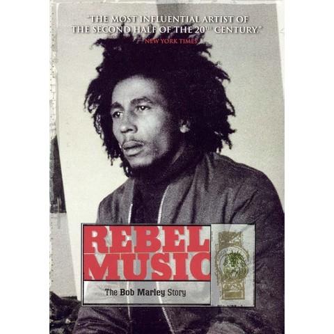 Rebel Music: The Bob Marley Story