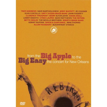 From the Big Apple to the Big Easy: The Concert for New Orleans (2 Discs)