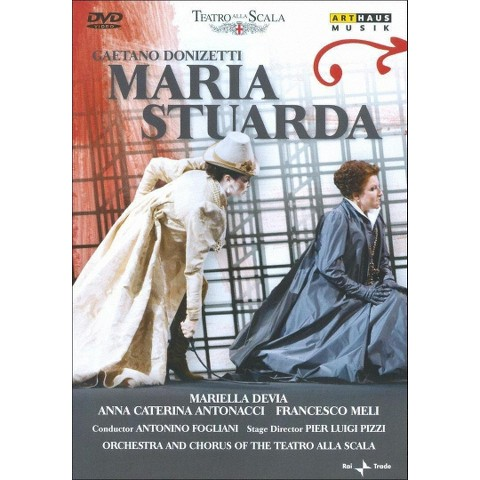 Donizetti: Maria Stuarda - Orchestra & Chorus of the Teatro Alla Scalla (Widescreen)