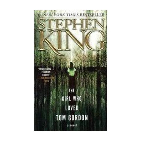 The Girl Who Loved Tom Gordon (Paperback)