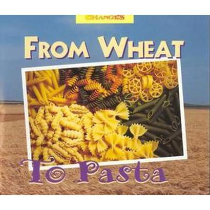 From Wheat to Pasta