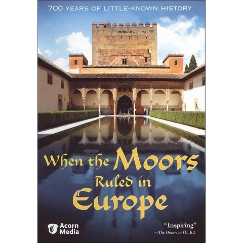 When the Moors Ruled in Europe (Widescreen)