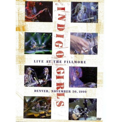 Indigo Girls: Live at Fillmore Denver, November 20, 1999