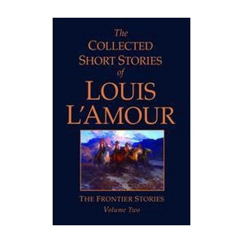 The Collected Short Stories of Louis L'Amour (2) (Hardcover)